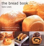 Cover of: The bread book | Lewis, Sara.