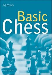 Cover of: Basic Chess (Hamlyn Reference S.) | David Levens