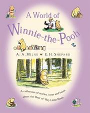 Cover of: A World of Winnie-the-Pooh: A Collection of stories, verse and hums