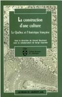 Cover of: La construction d'une culture