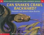Cover of: Can Snakes Crawl Backward?
