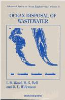 Ocean disposal of wastewater by I. R. Wood