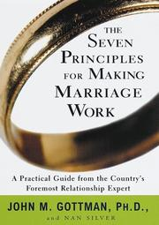The seven principles for making marriage work by John Mordechai Gottman
