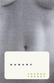 Cover of: Hungry | Joanna Torrey