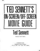 Cover of: Ted Sennett's on-screen/off-screen movie guide