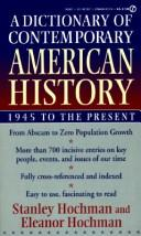 Cover of: A dictionary of contemporary American history