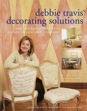 Cover of: Debbie Travis' Decorating Solutions: More Than 65 Paint and Plaster Finishes for Every Room in Your Home