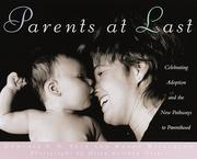 Cover of: Parents at last | [edited by] Cynthia V.N. Peck and Wendy Wilkinson ; photographs by Helen Kolikow Garber.