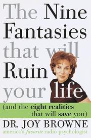 Cover of: The Nine Fantasies that will Ruin your life (and the eight realities that will save you)