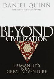 Cover of: Beyond civilization