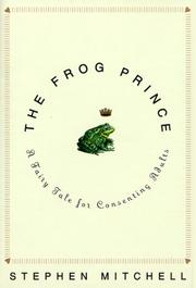 Cover of: The frog prince: a fairy tale for consenting adults