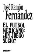 Cover of: El futbol mexicano