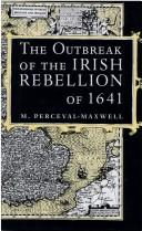 Cover of: The outbreak of the Irish Rebellion of 1641