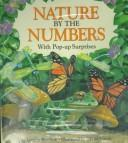 Cover of: Nature by the numbers | Lynette Ruschak