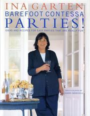 Cover of: Barefoot Contessa Parties! Ideas and Recipes for Easy Parties That Are Really Fun | Ina Garten