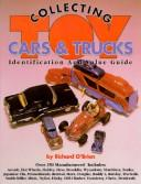 Cover of: Collecting toy cars & trucks | O
