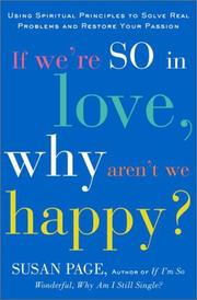 Cover of: If We're So In Love, Why Aren't We Happy? | Susan Page