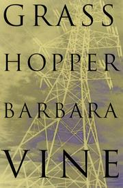 Cover of: Grasshopper | Barbara Vine