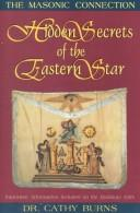 Cover of: Hidden secrets of the Eastern Star