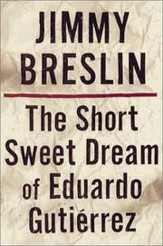Cover of: Short Sweet Dream of Eduardo Gutierrez