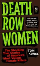 Cover of: Death row women | Tom Kuncl