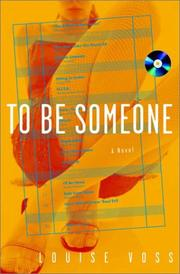 Cover of: To be someone | Louise Voss