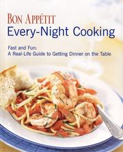 Cover of: Bon Appetit Every Night Cooking: Fast and Fun