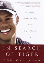 Cover of: In Search of Tiger | Tom Callahan