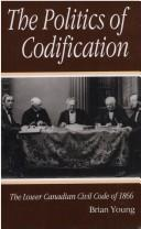 Cover of: The politics of codification | Brian J. Young