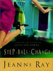 Step-ball-change by Jeanne Ray
