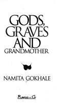 Cover of: Gods, graves, and grandmother