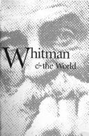 Cover of: Walt Whitman & the world |