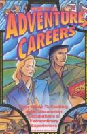 Adventure careers by Alexander Hiam