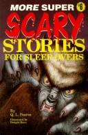 Cover of: More super scary stories for sleep-overs