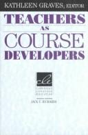 Cover of: Teachers as course developers |