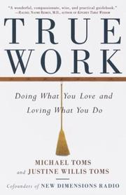Cover of: True work | Justine Willis Toms
