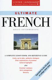 Cover of: Ultimate French: Basic - Intermediate | Living Language