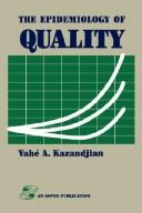 Cover of: The epidemiology of quality