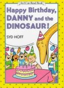 Cover of: Happy birthday, Danny and the dinosaur!
