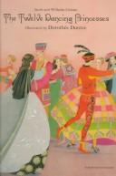 Cover of: The twelve dancing princesses