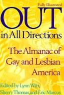 Cover of: Out in all directions | Lynn Witt