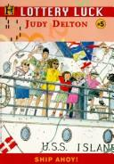 Cover of: Ship ahoy! | Judy Delton