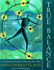 Cover of: True Balance: A Commonsense Guide for Renewing Your Spirit