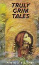 Cover of: Truly grim tales