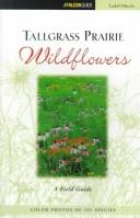 Cover of: Tallgrass prairie wildflowers