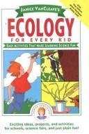 Cover of: Janice Vancleave's ecology for every kid