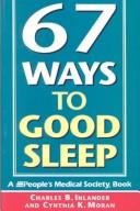 Cover of: 67 ways to good sleep