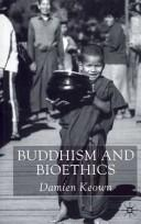 Cover of: Buddhism and Bioethics
