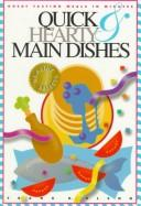 Cover of: Quick & hearty main dishes