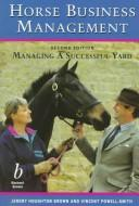 Cover of: Horse business management: managing a successful yard